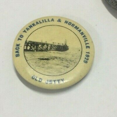 1929 Back To Yankalilla & Normanville Button Badge Old Jetty