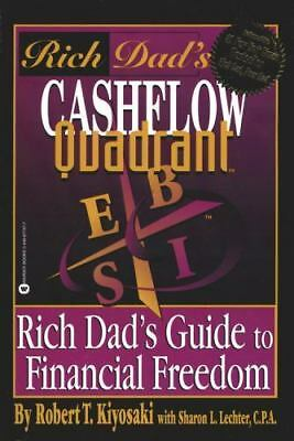 Rich Dad's Cashflow Quadrant : Rich Dad's Guide to Financial Freedom by Robert …