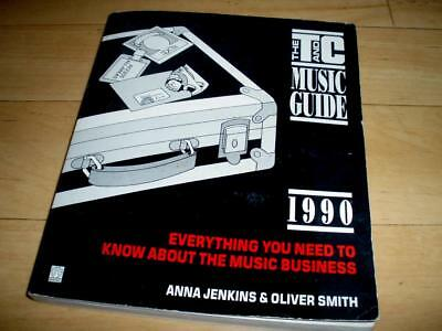 The T&C Music Guide 1990 - Everything You Need To Know About The Music Business