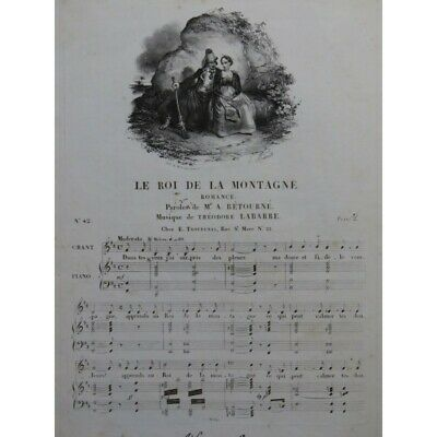 LABARRE Théodore Le roi de la montagne Chant Piano ca1830 partition sheet music