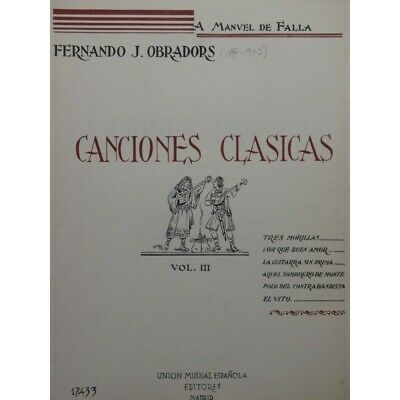 OBRADORS Fernando J. Canciones Clasicas Vol 3 Chant Piano 1941 partition sheet m