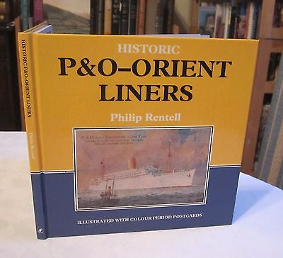 Historic P.& O. Orient Liners by Philip Rentell (Hardback, 1990) Ship Postcard