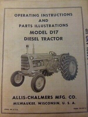 allis-chalmers d17 diesel agricultural farm tractor owner & parts manual  262 ci
