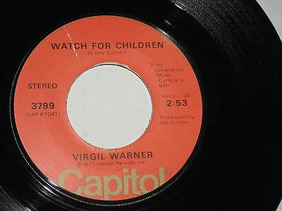45 rpm VIRGIL WARNER watch for children CAPITAL 3799 nice SEE PICS