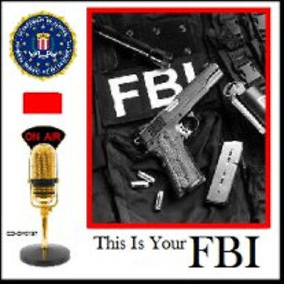 * THIS IS YOUR FBI (OTR) OLD TIME RADIO SHOWS * 276 EPISODES on MP3 DVD * CRIME