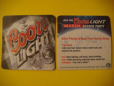 2005 BEER Bar COASTER ~*~ COORS Brewing Light ~ Maxim Search Party >< Yoga Class