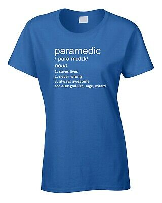 7b3f06c1 Paramedic Women's Ladies T-Shirt Funny Gift Definition Medic Emergency  Ambulance