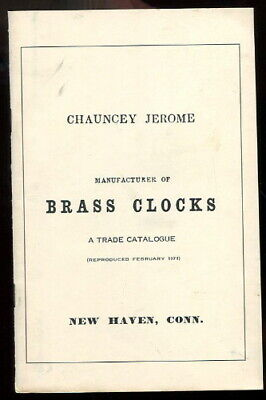 1853 CHAUNCEY JEROME Brass CLOCKS Trade Catalog Facsimile ILLUS 1971 PB Horology