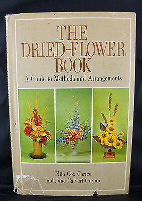 The Dried Flower Book  by Nita Cox Cario & Jane Calvert Guynn(1962) Vintage