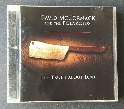 DAVID MCCORMACK AND THE POLAROIDS - 'The Truth About Love' 2004 CD Album