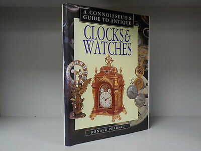 Ronald Pearsall - Clocks & Watches (A Connoisseur's Guide To Antique) (B206)