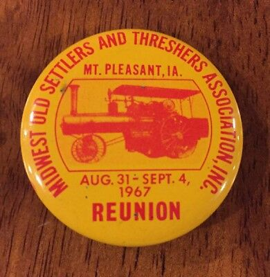 1967 Midwest Old Settlers and Threshers Association Reunion Pin Button