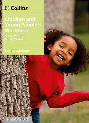 Children and Young People's Workforce - Level 2 Certificate Candidate Handbook