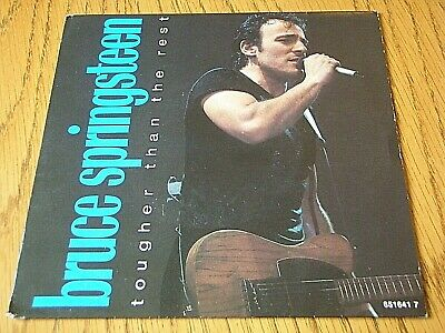 """Bruce Springsteen - Tougher Than The Rest  7"""" Vinyl Ps"""