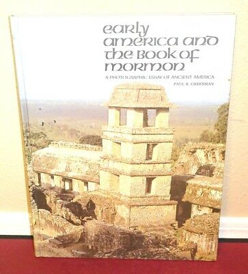 Early America and the Book of Mormon by Paul Cheesman 1972 1STED LDS HB