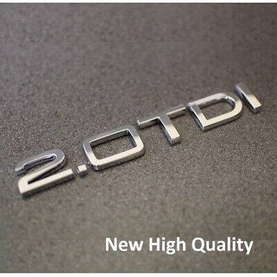 New 2.0 TDI Chrome Badge Emblem A1 A2 A3 A4 A5 A6 A7 A8 Q3 Q5 Q7 TT Audi 2.0tdi