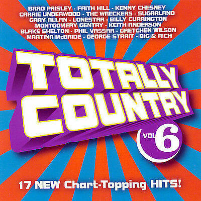 Totally Country Vol 6 w/ Chesney, Hill, Paisley, Underwood, Sugarland & more