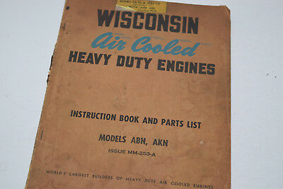 Vintage Wisconsin Air Cooled Heavy Duty Engine Instruction Book - Nos ABN & AKN