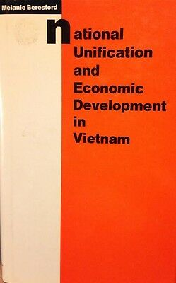 Economic Development in Vietnam National Unification Book by Beresford