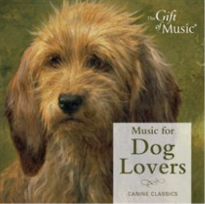 Music for Dog Lovers CD NEW