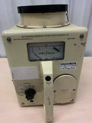 Beta/Gamma Dose Rate Meter 95/0030-1/6  Nuclear Enterprises Calibrated Radiation