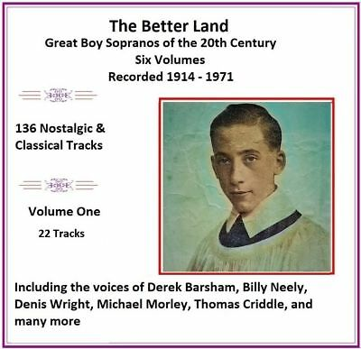 The Better Land Great Boy Sopranos of 20th Century - Individual Volumes
