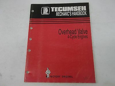 Tecumseh 4 Cycle Overhead Valve Engines Mechanics Handbook