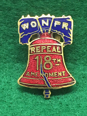 Extremely Rare Enameled Repeal 18th Amendment / Prohibition Clasp or Lapel Pin