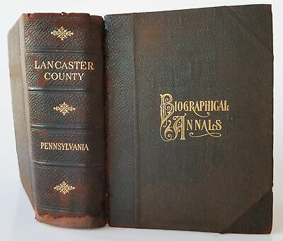 1903 antique LANCASTER COUNTY PA HISTORY genealogy biographical annals 1524pgs