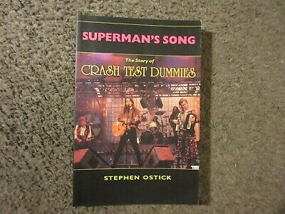 """Stephen Ostick """"superman's Song: The Story Of The Crash Test Dummies"""" 1995 New!"""