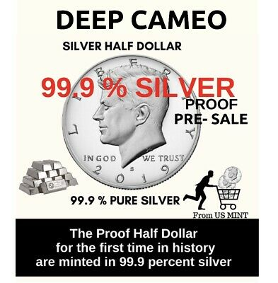 FIRST TIME 99.9% Silver Proof 2019 S Kennedy Half Dollar Gem Deep Cameo PRE-SALE