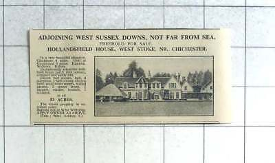 1935 Hollandsfield House, West Stoke, Chichester 11 Bed Home 53 Acres For Sale