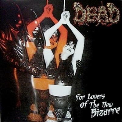 Dead - for the Lovers of the New Bizarre LP #125037