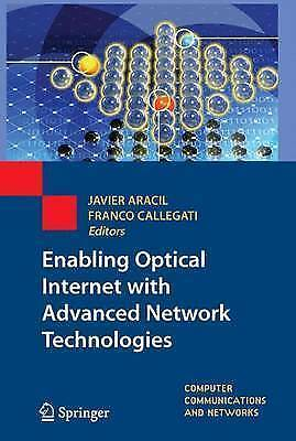 Enabling Optical Internet with Advanced Network Technologies by Springer...