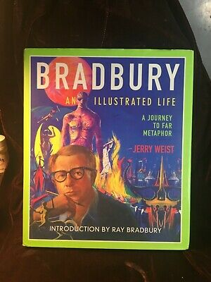 BRADBURY An Illustrated Life w/hand outline signed by Ray Bradbury w/COA