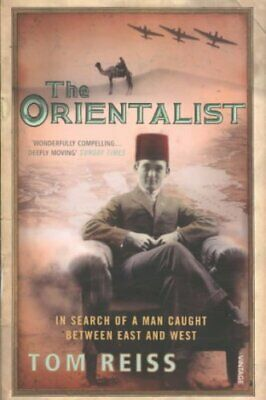 The Orientalist In Search of a Man caught between East and West 9780099483779
