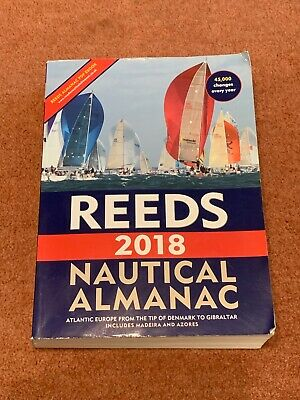 Reeds Nautical Almanac 2018 by Mark Fishwick, Perrin Towler (Paperback, 2017)