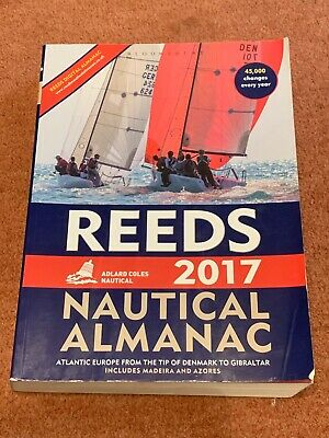 Reeds Nautical Almanac 2017 by Mark Fishwick, Perrin Towler (Paperback, 2016)