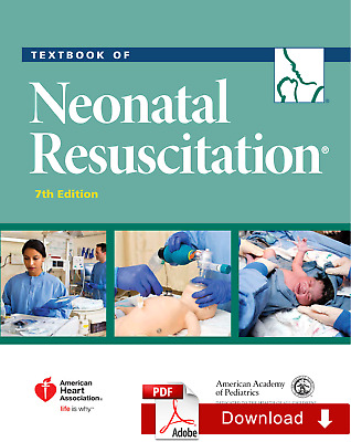 Textbook Of Neonatal Resuscitation (NRP) 7th Edition 1 min dilivery  [e-Version]