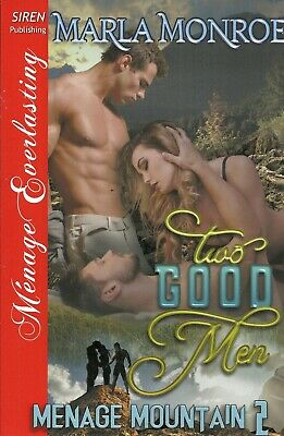 Two Good Men by Marla Monroe