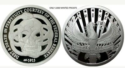 1 Oz Silver Proof Federal Reserve Debt And Death-Arise Round Coin Original Sbss