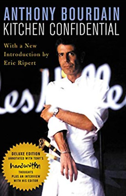KITCHEN CONFIDENTIAL Adventures in the Culinary Underbelly (AVAILABLE IN PDF)