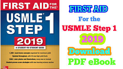 First Aid for the USMLE Step 1 2019 - 29th Edition (2019, P.D.F)