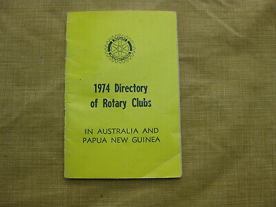 Vintage ROTARY INTERNATIONAL ROTARY CLUBS DIRECTORY 1974 AUSTRALIA & PNG