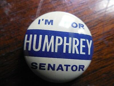 Minnesota Senator Pin Back Campaign Local Button Hubert Humphrey I'm For Senate