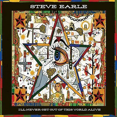Steve Earle Ill Never Get Out Of This World Alive 2011 Cd Alternative Brand New