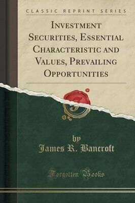 Investment Securities, Essential Characteristic and Values, Prevailing...