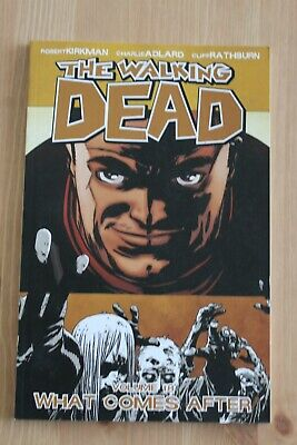 The Walking Dead Volume 18 What Comes After by Robert Kirkman, Image Comics
