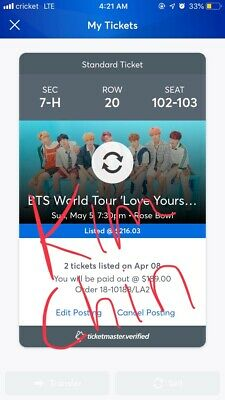 2 BTS Tickets. May 5th Rose Bowl LA Section 7-H, Row 20, Seats 102-103.