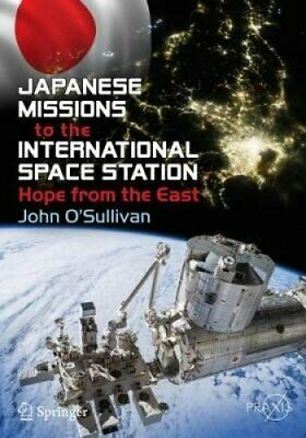 Japanese Missions to the International Space Station Hope from ... 9783030045333
